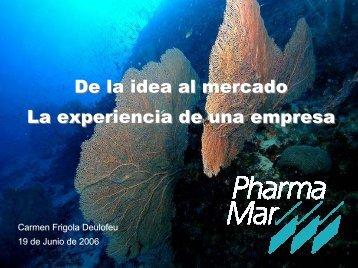 De la idea al mercado. La experiencia de una empresa