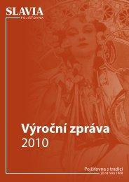 Výroční zpráva 2010 - Slavia pojišťovna