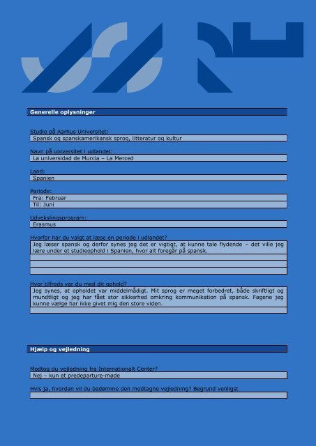 Generelle oplysninger Studie på Aarhus Universitet: Spansk og ...