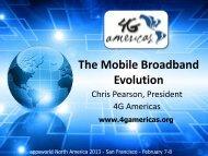 The Mobile Broadband Evolution - 4G Americas