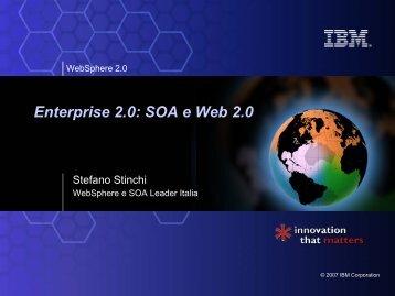 Enterprise 2.0: SOA e Web 2.0 - Guide Share Italia