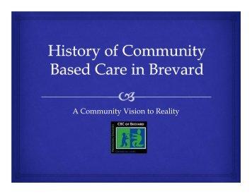 A Community Vision to Reality - Brevard Family Partnership