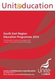 South East Region Education Programme 2013 - Unite the Union