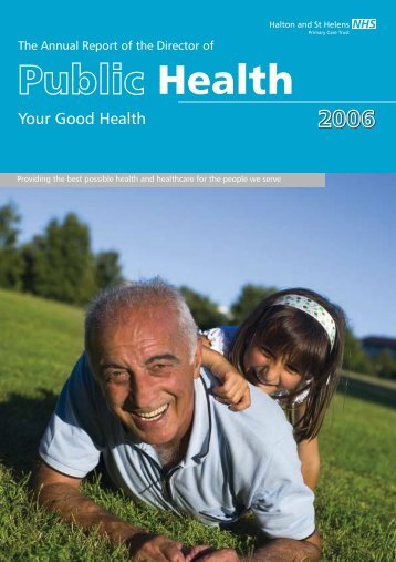 Public Health Annual Report 2006 - Halton and St Helens PCT