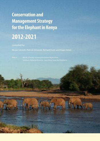 Conservation and Management Strategy for the Elephant in Kenya