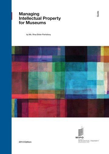 PDF, WIPO Guide on Managing Intellectual Property For Museums