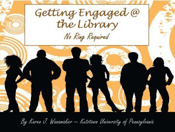 Getting Engaged @ the Library - Faculty Home Pages - Kutztown ...