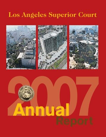 2007 Annual Report.qxd - Superior Court of California - County of ...