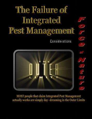 Force Of Nature — FAILURE of IPM — 2010 01 11 ... - Pesticide Truths
