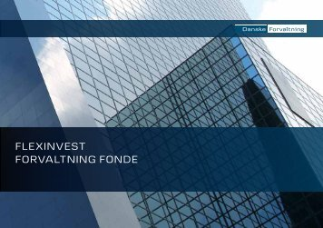 Flexinvest Forvaltning FonDe - Danske Bank