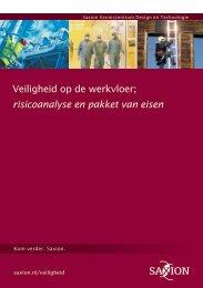 Veiligheid op de werkvloer; risicoanalyse en pakket van eisen