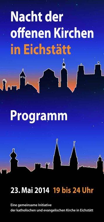 Programm der 1. Nacht der offenen Kirchen am 23. Mai 2014 in Eichstätt