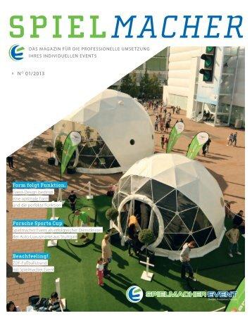2013 Magazin - so entsteht Ihr Event - Spielmacher Event GmbH