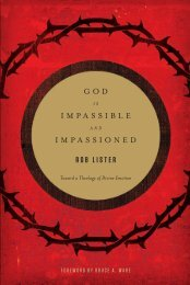 God Is Impassible and Impassioned - Monergism Books