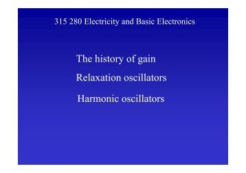 The history of gain Relaxation oscillators Harmonic oscillators