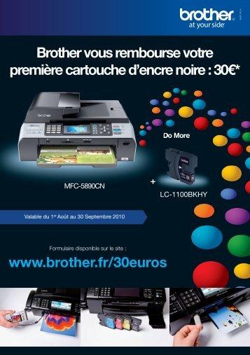 Brother vous rembourse votre première cartouche d'encre noire : 30€*