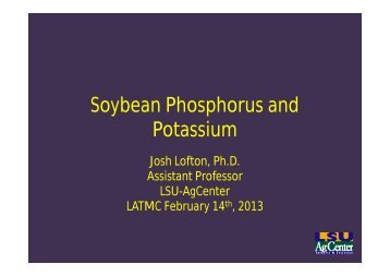 Soybean Phosphorus and Potassium - Louisiana Agricultural ...