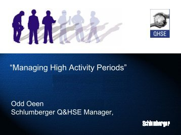 Managing High Activity Periods. - DrillSafe