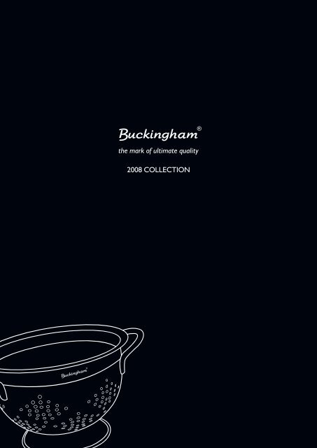 the mark of ultimate quality 2008 COLLECTION - B & I International Ltd