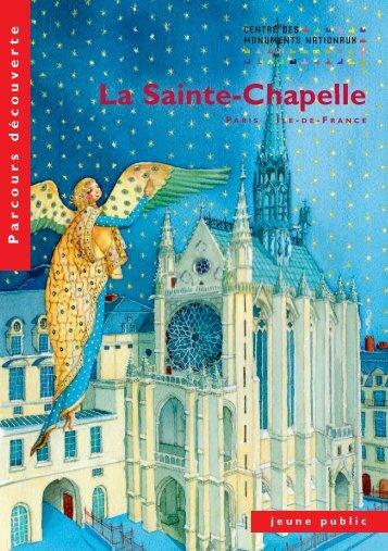 Parcours découverte | La Sainte-Chapelle - Centre des monuments ...