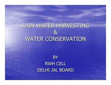 RAIN WATER HARVESTING & WATER CONSERVATION