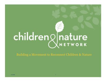 NFN Workshop Presentation [PDF] - Children & Nature Network