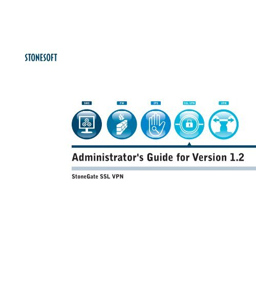 Administrator's Guide for Version 1 2 - Stonesoft