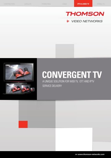 CONVERGENT TV - Thomson Video Networks