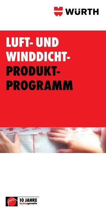 LUFT- UND WINDDICHT- PRODUKT- PROGRAMM