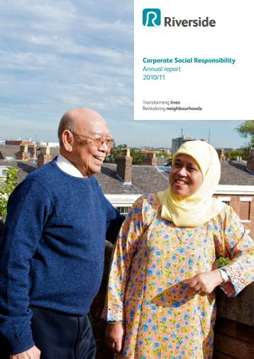 Corporate Social Responsibility Annual report 2010/11 - Riverside