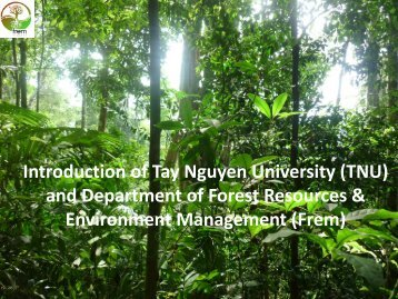 Introduction of Tay Nguyen University, Frem