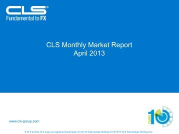 CLS Monthly Market Report April 2013