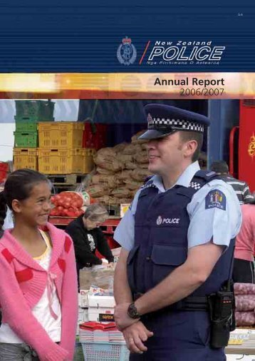 New Zealand Police Annual Report for the year ended 30 June 2007