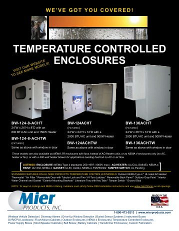 TEmpERaTURE COnTROllED EnClOsUREs - Mier Products, Inc.