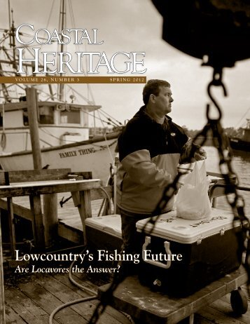 Lowcountry's Fishing Future: Are Locavores the Answer?