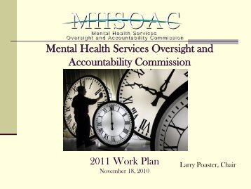 2011 Work Plan PowerPoint - Mental Health Services Oversight and ...