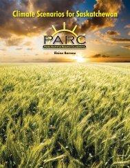 Climate Scenarios for Saskatchewan - Prairie Adaptation Research ...