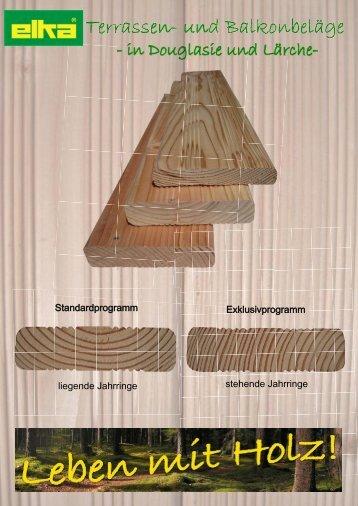 Standardprogramm Exklusivprogramm liegende ... - ELKA - Holzwerke