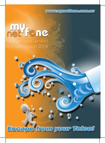 My Net Fone Limited Annual Report 2009 (PDF 4.6MB)