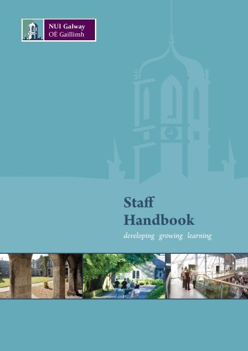 Staff Handbook inside - National University of Ireland, Galway