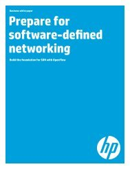Build the foundation for SDN with OpenFlow - HP Networking