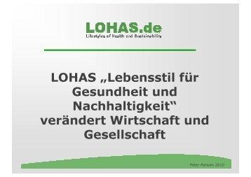 """LOHAS """"Lebensstil für Gesundheit und Nachhaltigkeit"""" verändert ..."""