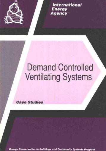 Demand Controlled Ventilating Systems Case Studies - Ecbcs