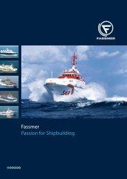 Fassmer Passion for Shipbuilding - Fr. Fassmer GmbH & Co. KG