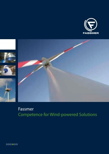 Fassmer Competence for Wind-powered Solutions - Fr. Fassmer ...