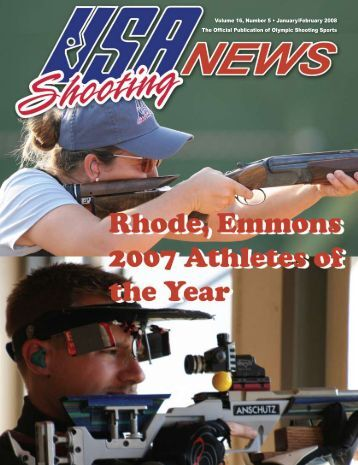 January/February 2008: Volume 16, Number 1 - USA Shooting