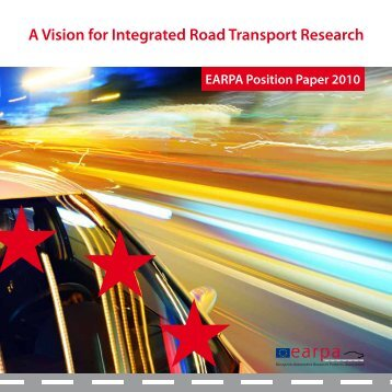 A Vision for Integrated Road Transport Research - EARPA