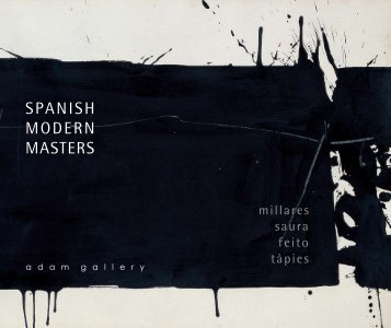 'Spanish Modern Masters' - pdf catalogue - Adam Gallery