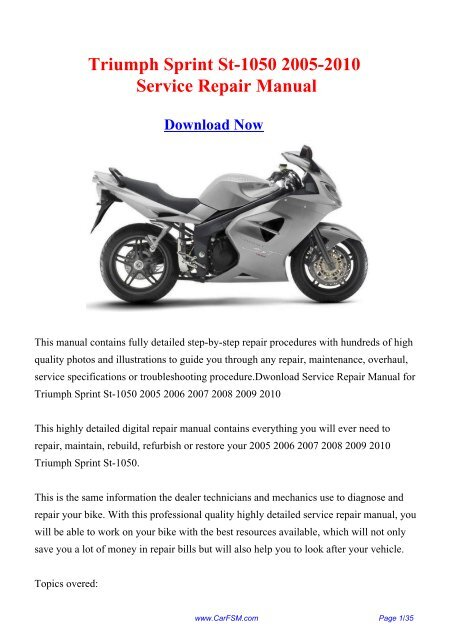 Triumph Sprint St 1050 2005 2010 Workshop Manual Repair Manual