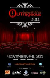 2012 pdf - OUTrageous: Santa Barbara LGBTQ Film Festival